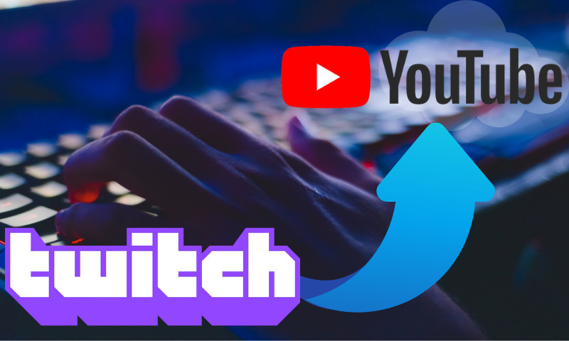 How uploading your Twitch VODs to YouTube can make you a more successful streamer