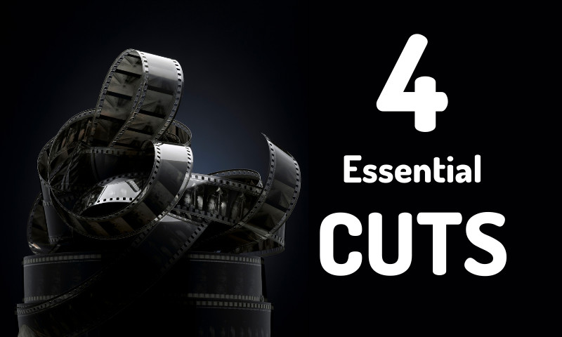 4 Essential Cuts Every Video Editor Needs to Know